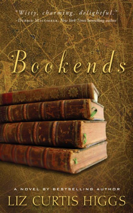 Bookends By: Liz Curtis Higgs
