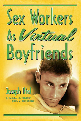 Sex Workers As Virtual Boyfriends