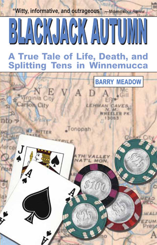 Blackjack Autumn: A True Tale of Life, Death, and Splitting Tens in Winnemucca