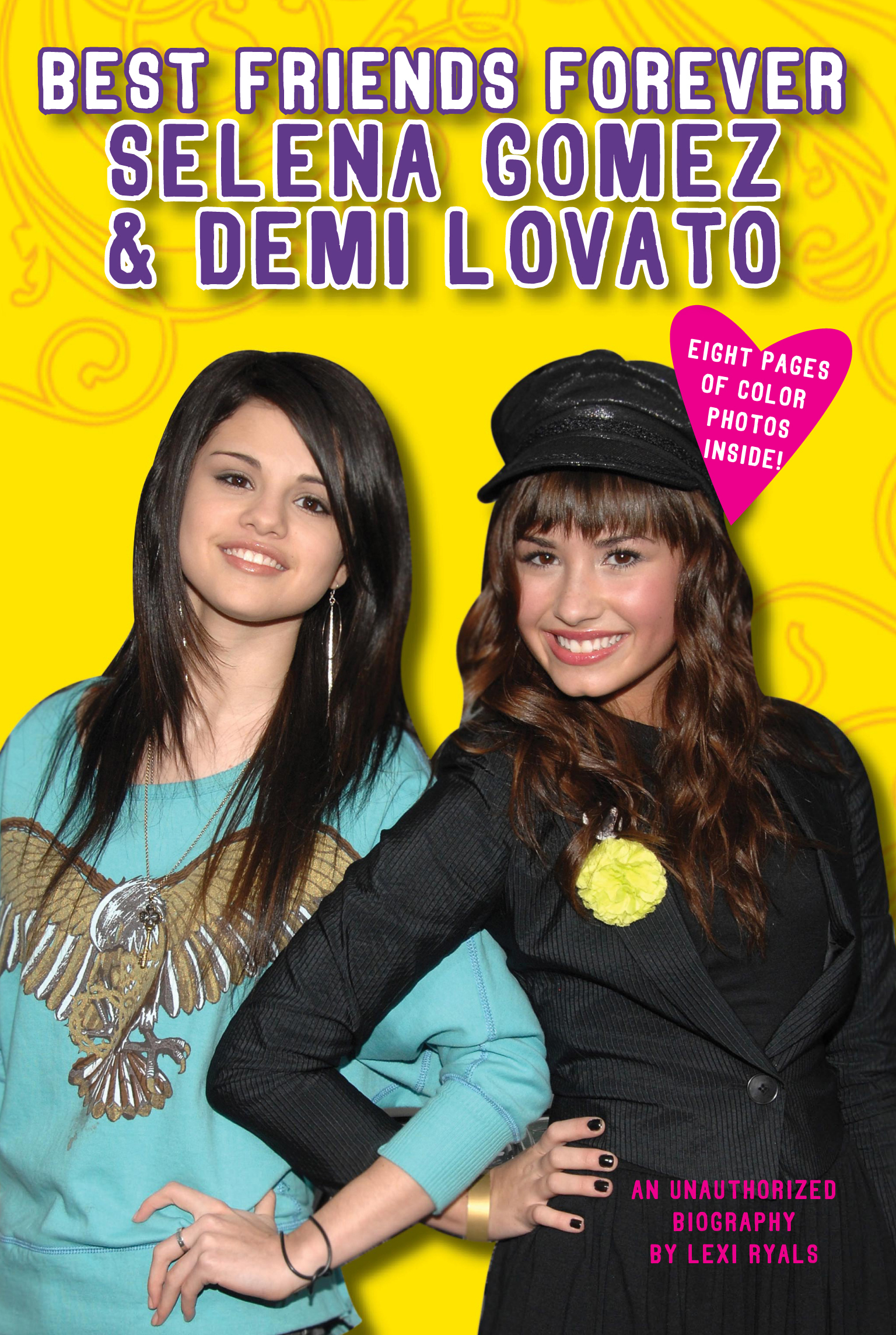 Best Friends Forever: Selena Gomez & Demi Lovato By: Lexi Ryals