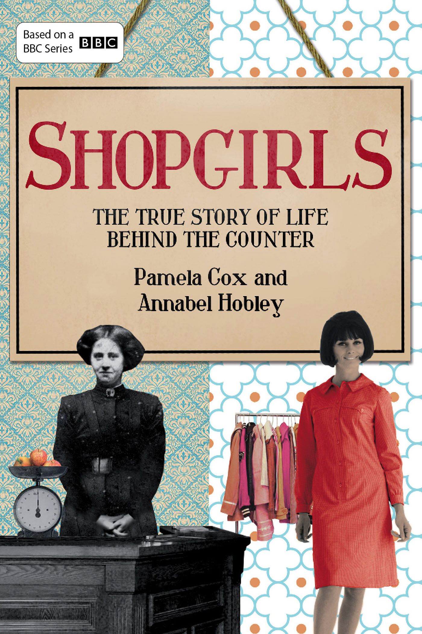 Shopgirls The True Story of Life Behind the Counter
