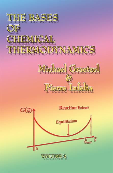 The Bases of Chemical Thermodynamics