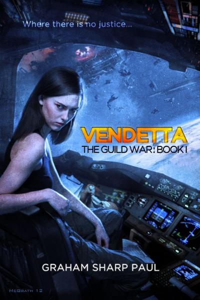 Vendetta: The Guild War Book 1 By: Graham Sharp Paul