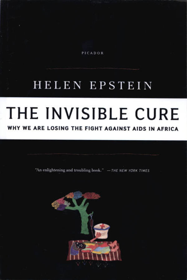 The Invisible Cure By: Helen Epstein