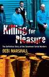 Killing For Pleasure  by Debi Marshall book cover | Buy Killing For Pleasure from the Angus and Robertson bookstore