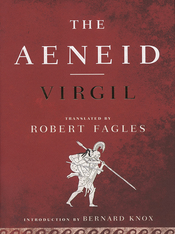The Aeneid: (Penguin Classics Deluxe Edition) By: Virgil