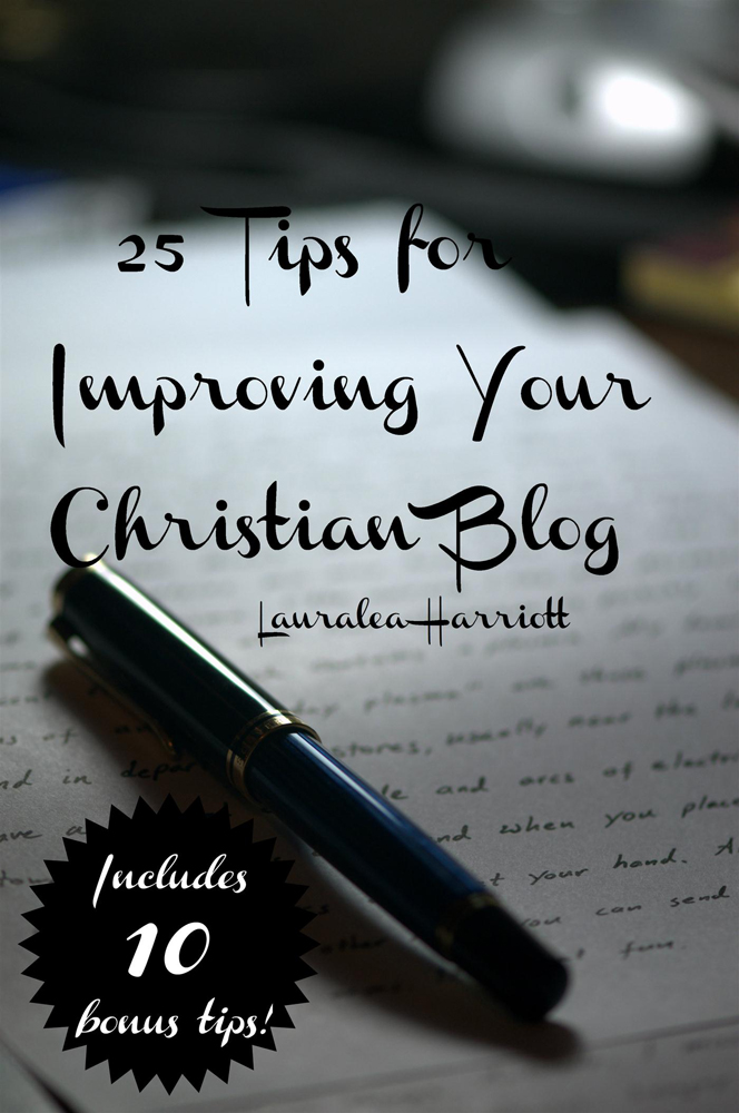 25 Tips for Improving Your Christian Blog