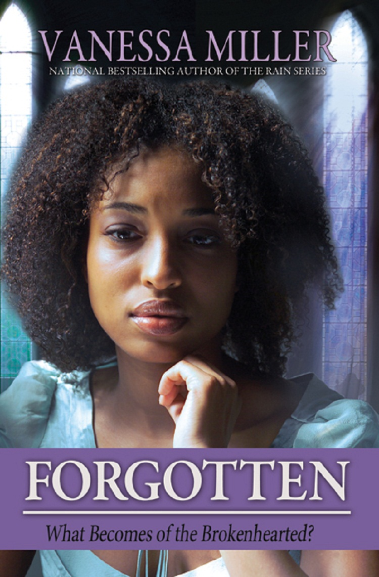 Forgotten (Book 3 - Forsaken Series) By: Vanessa Miller
