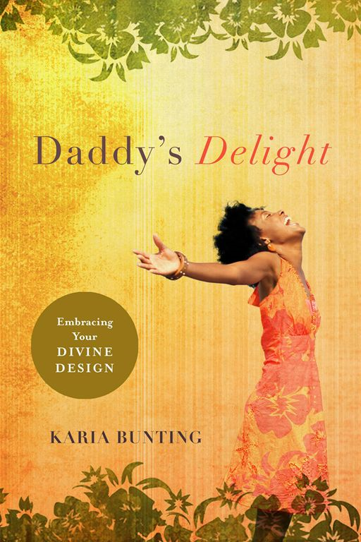 Daddy's Delight By: Karia Bunting