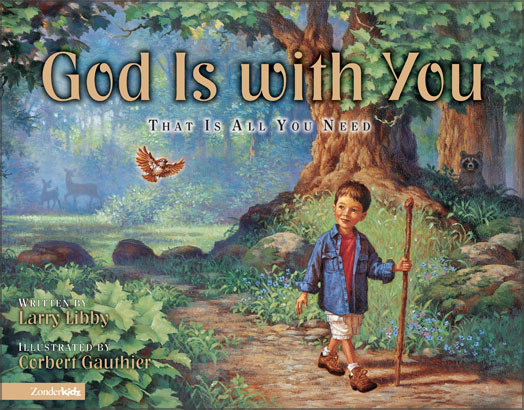 God Is with You By: Larry   Libby