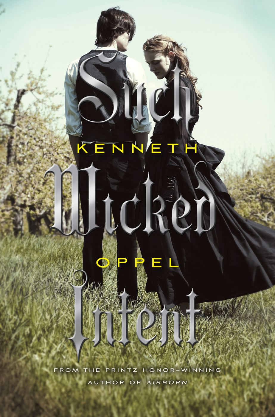 Such Wicked Intent By: Kenneth Oppel