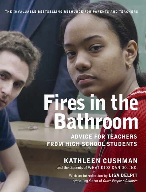 Fires in the Bathroom By: Kathleen Cushman