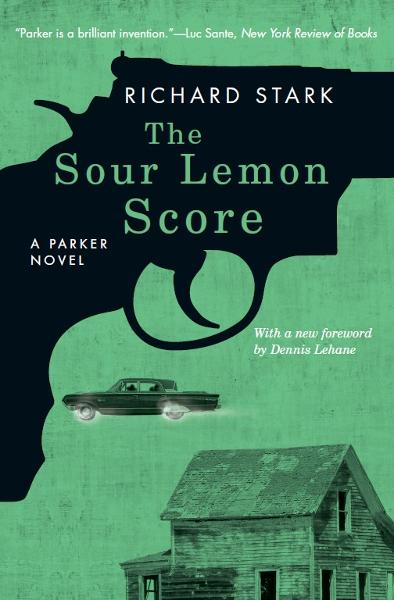 The Sour Lemon Score By: Richard Stark