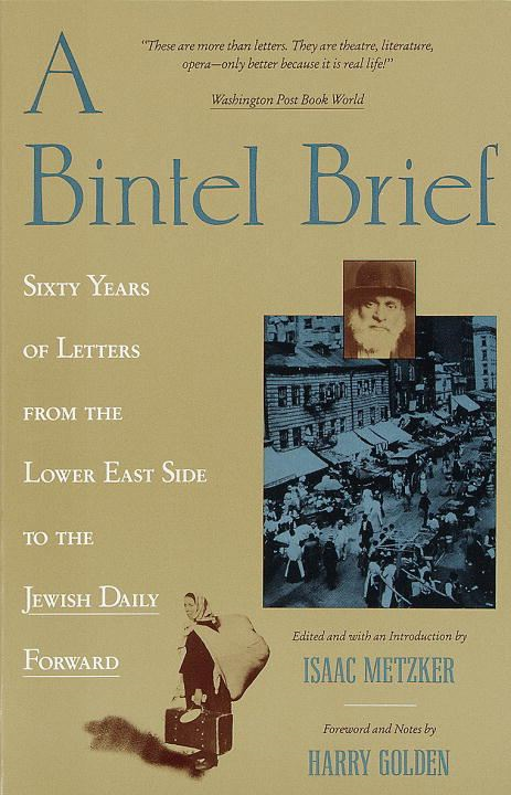 A Bintel Brief By: Isaac Metzker