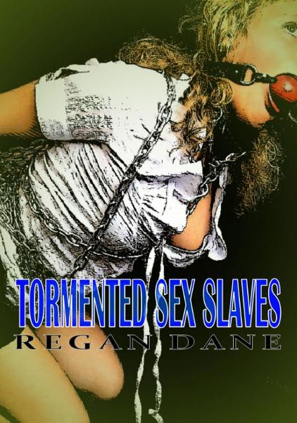 Tormented Sex Slaves