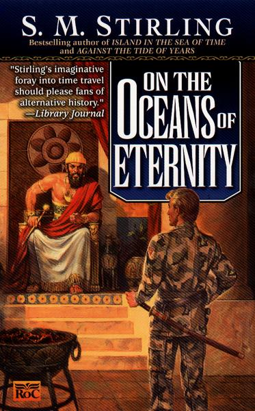 On the Oceans of Eternity By: S. M. Stirling