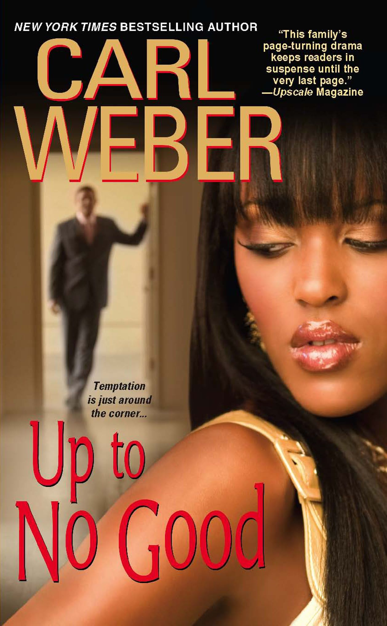 Up To No Good By: Carl Weber