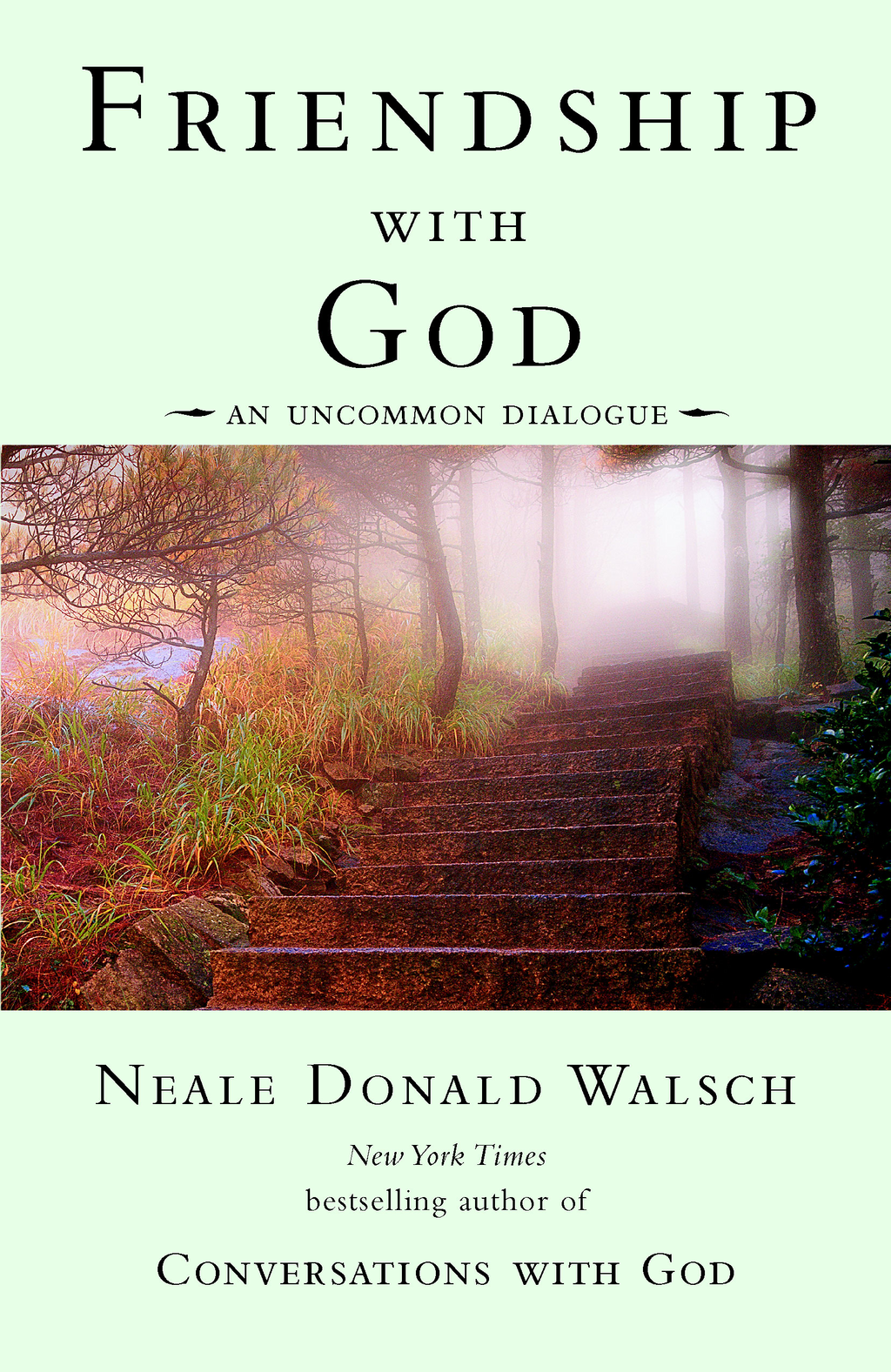 Friendship with God An Uncommon Dialogue