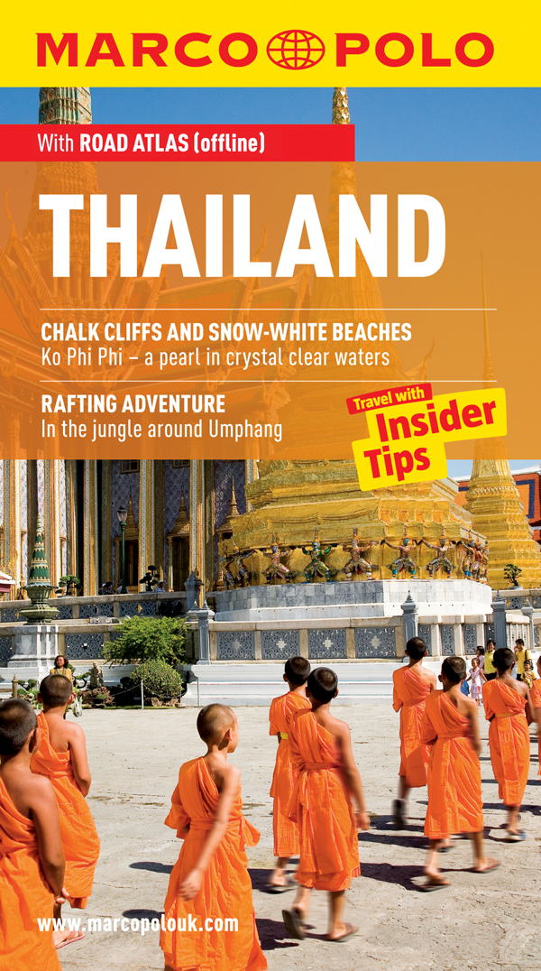 Thailand Marco Polo Travel Guide: Travel With Insider Tips By: Wilfried Hahn