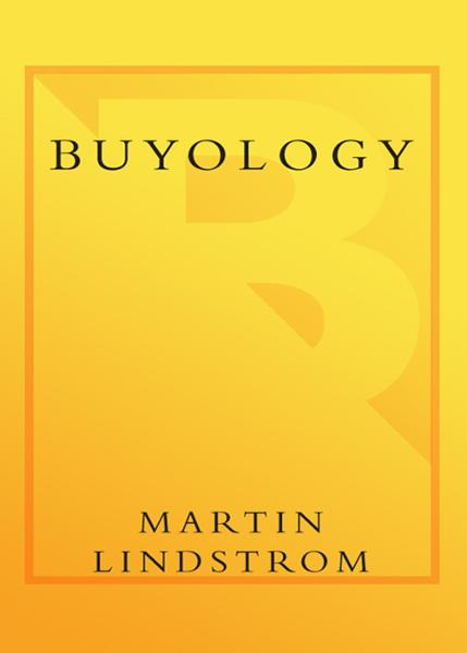 Buyology By: Martin Lindstrom