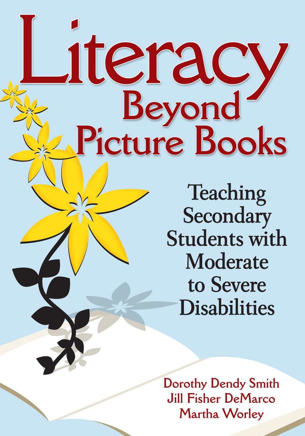 Literacy Beyond Picture Books By: