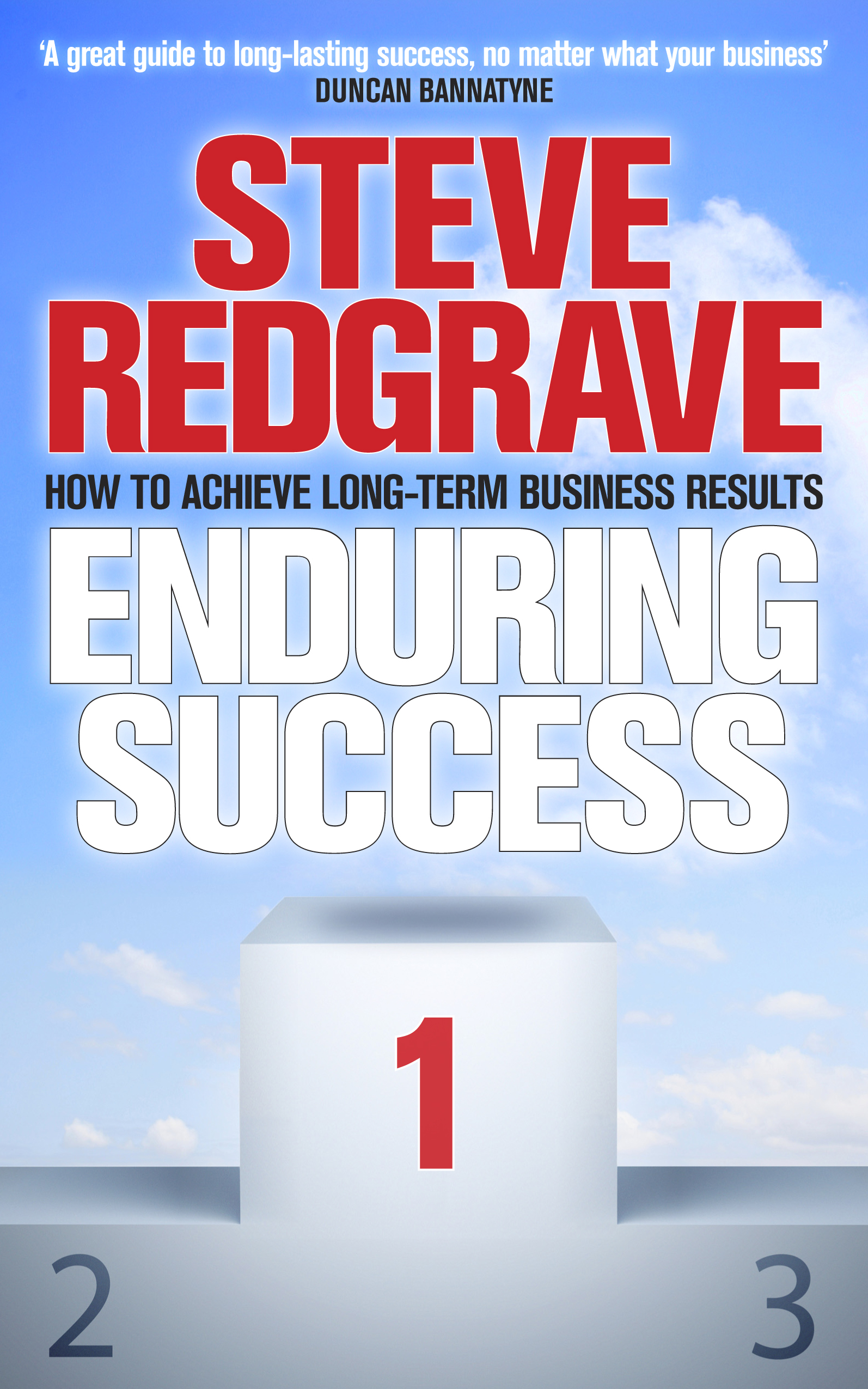 Enduring Success Lessons from business on long-term results and how to achieve them