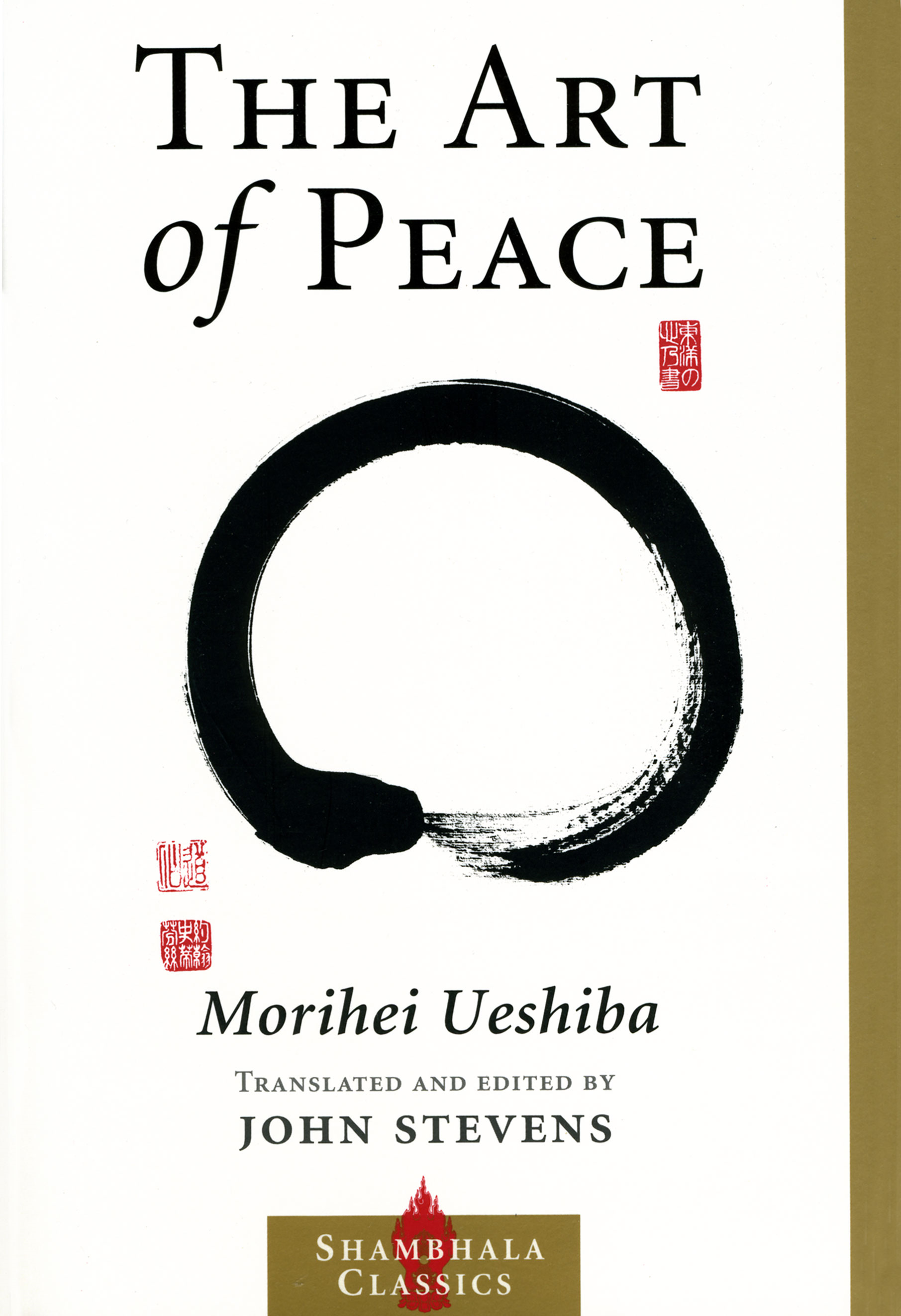 The Art of Peace By: Morihei Ueshiba