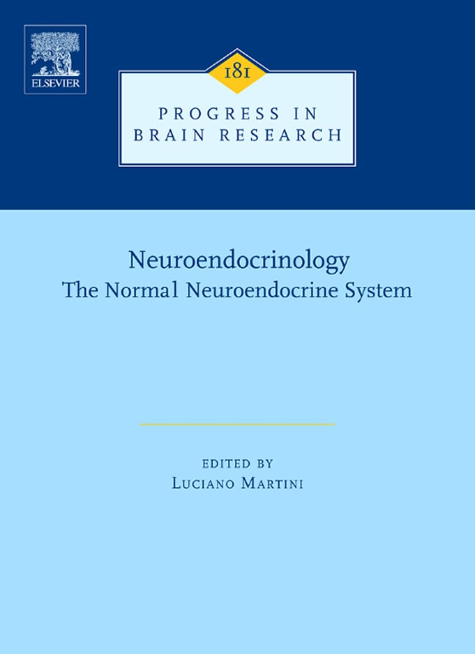 Neuroendocrinology THE NORMAL NEUROENDOCRINE SYSTEM