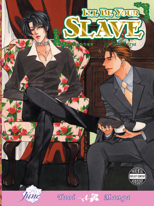 I'll Be Your Slave (Yaoi Manga) By: Miki Araya