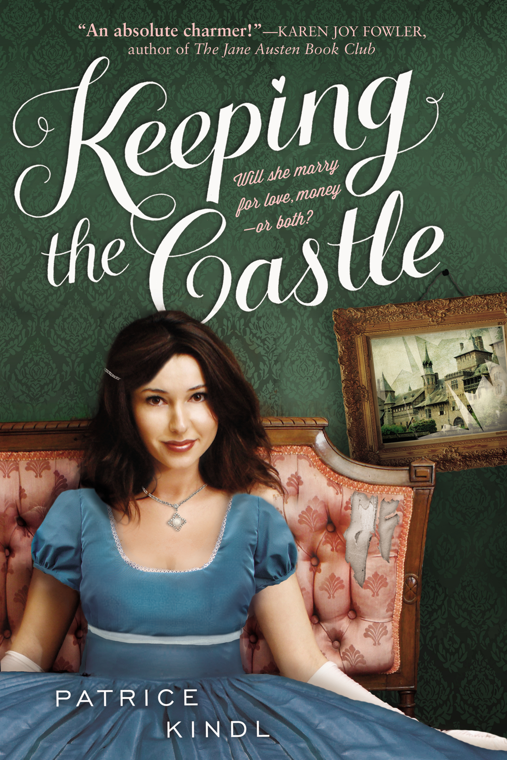 Keeping The Castle By: Patrice Kindl