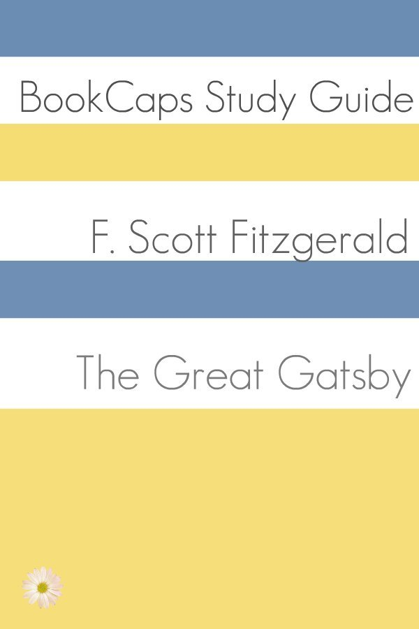 Study Guide: The Great Gatsby (A BookCaps Study Guide)