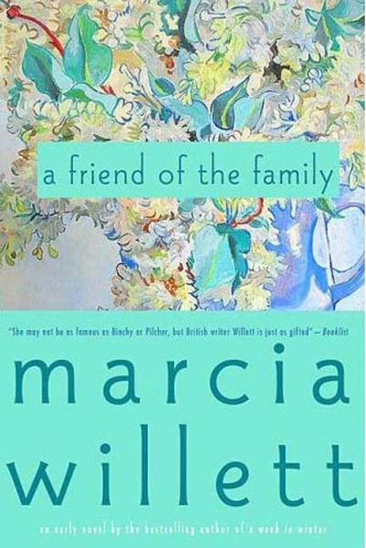 A Friend of the Family By: Marcia Willett