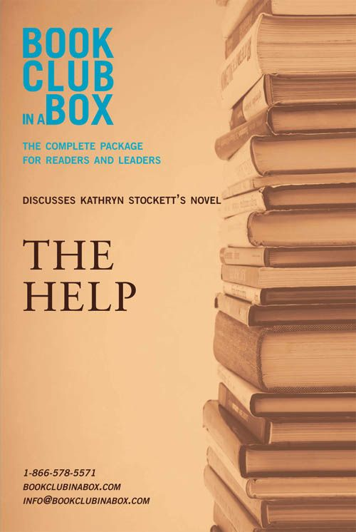 Bookclub-in-a-Box Discusses The Help, by Kathryn Stockett: The Complete Guide for Readers and Leaders By: Marilyn Herbert