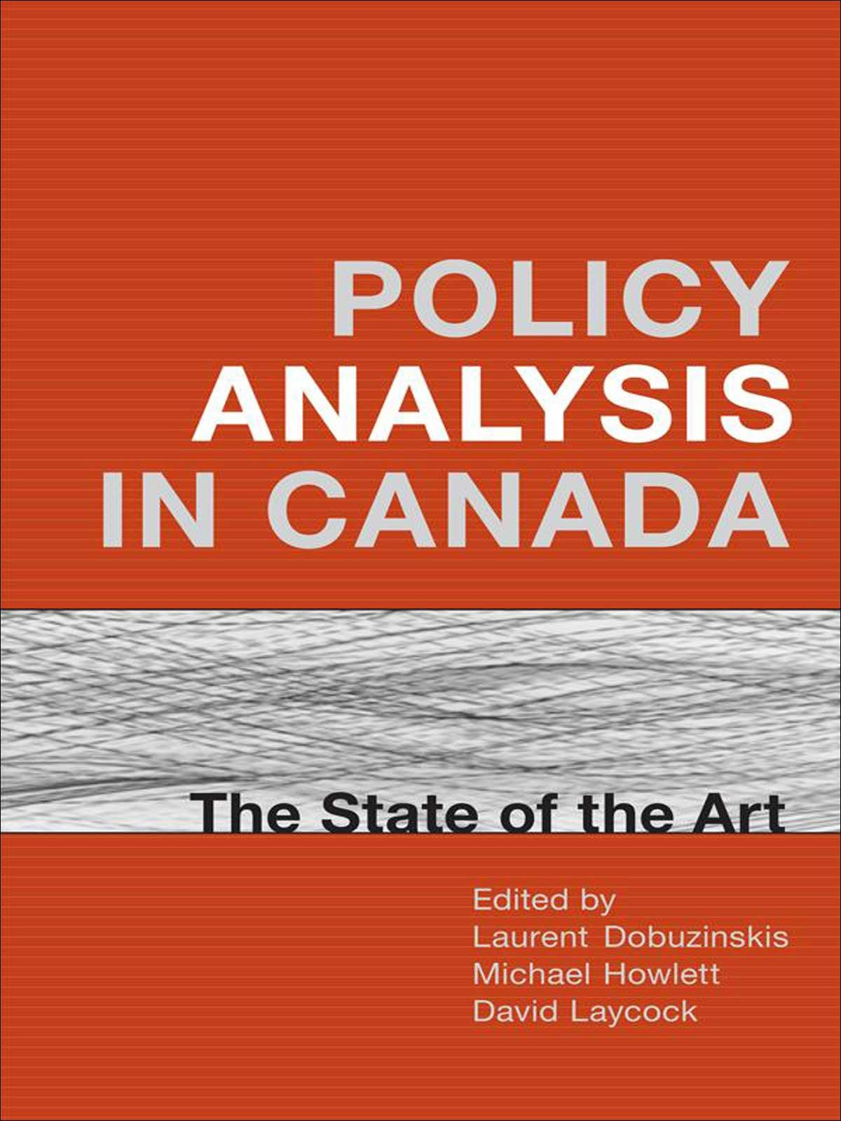 Policy Analysis in Canada By: