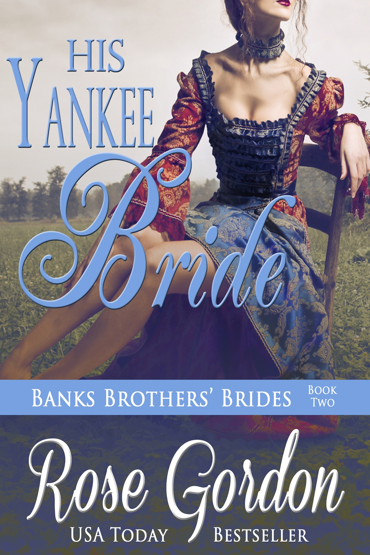 His Yankee Bride (Historical Romance)