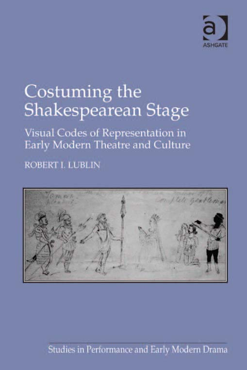Costuming the Shakespearean Stage