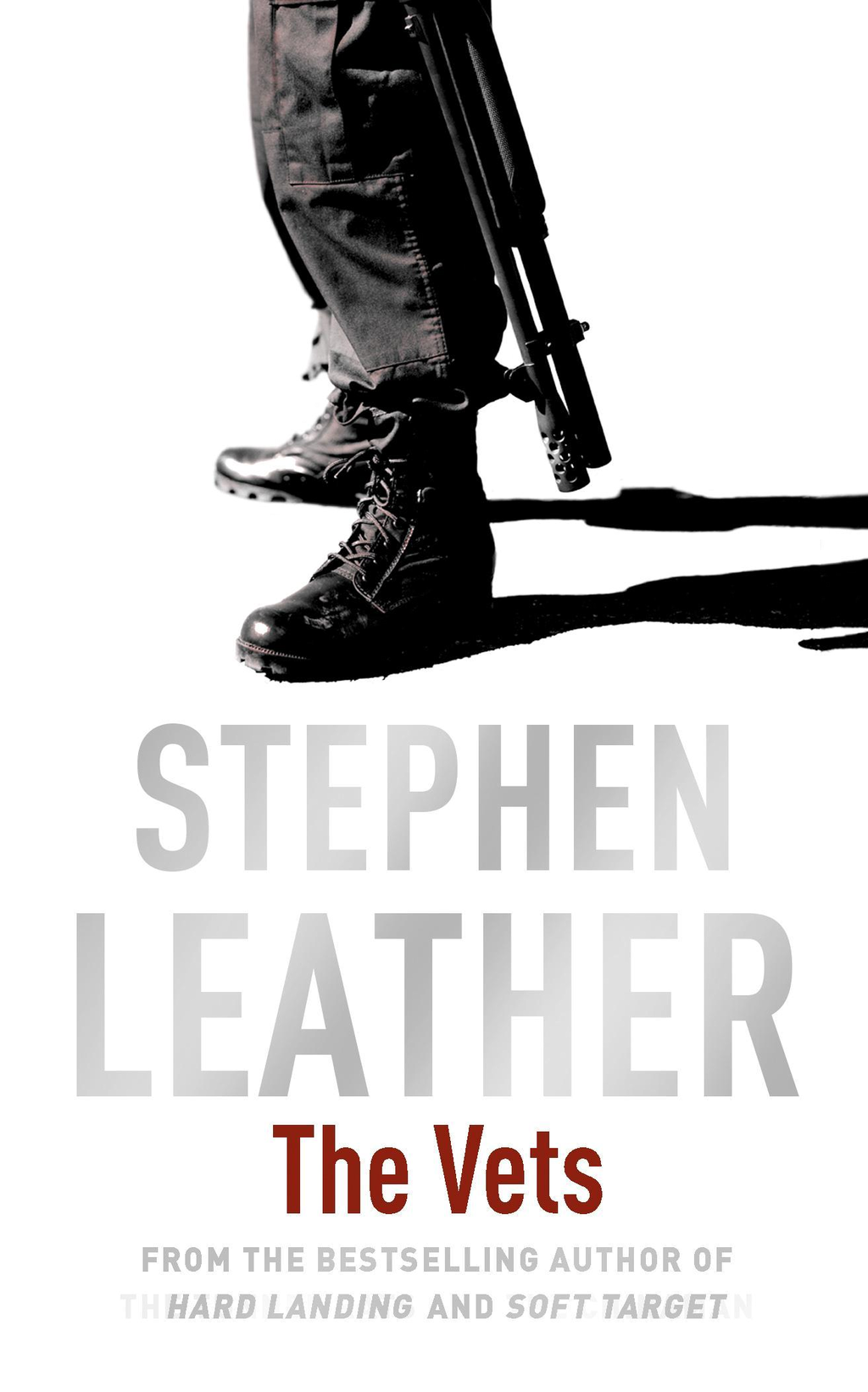 The Vets By: Stephen Leather