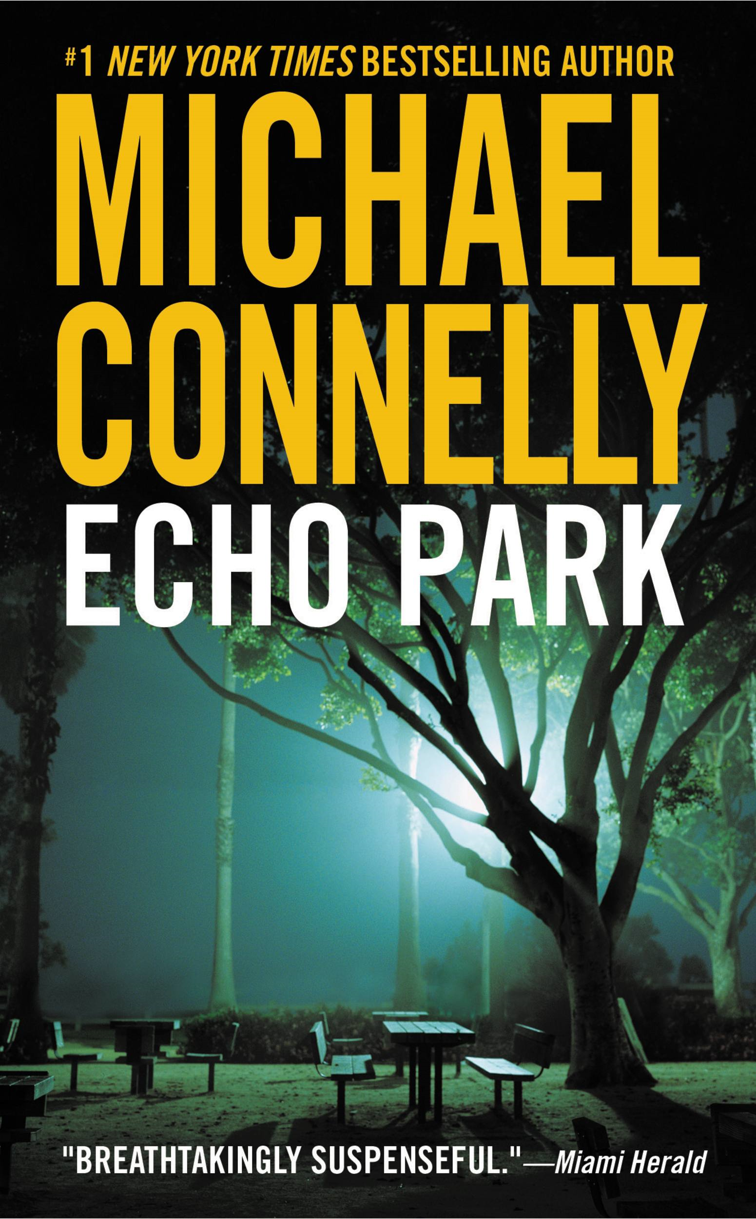Echo Park By: Michael Connelly