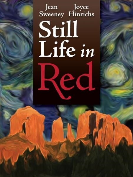 """Still Life in Red"" by Joyce Hinrichs and Jean Sweeney By: Jean Sweeney"