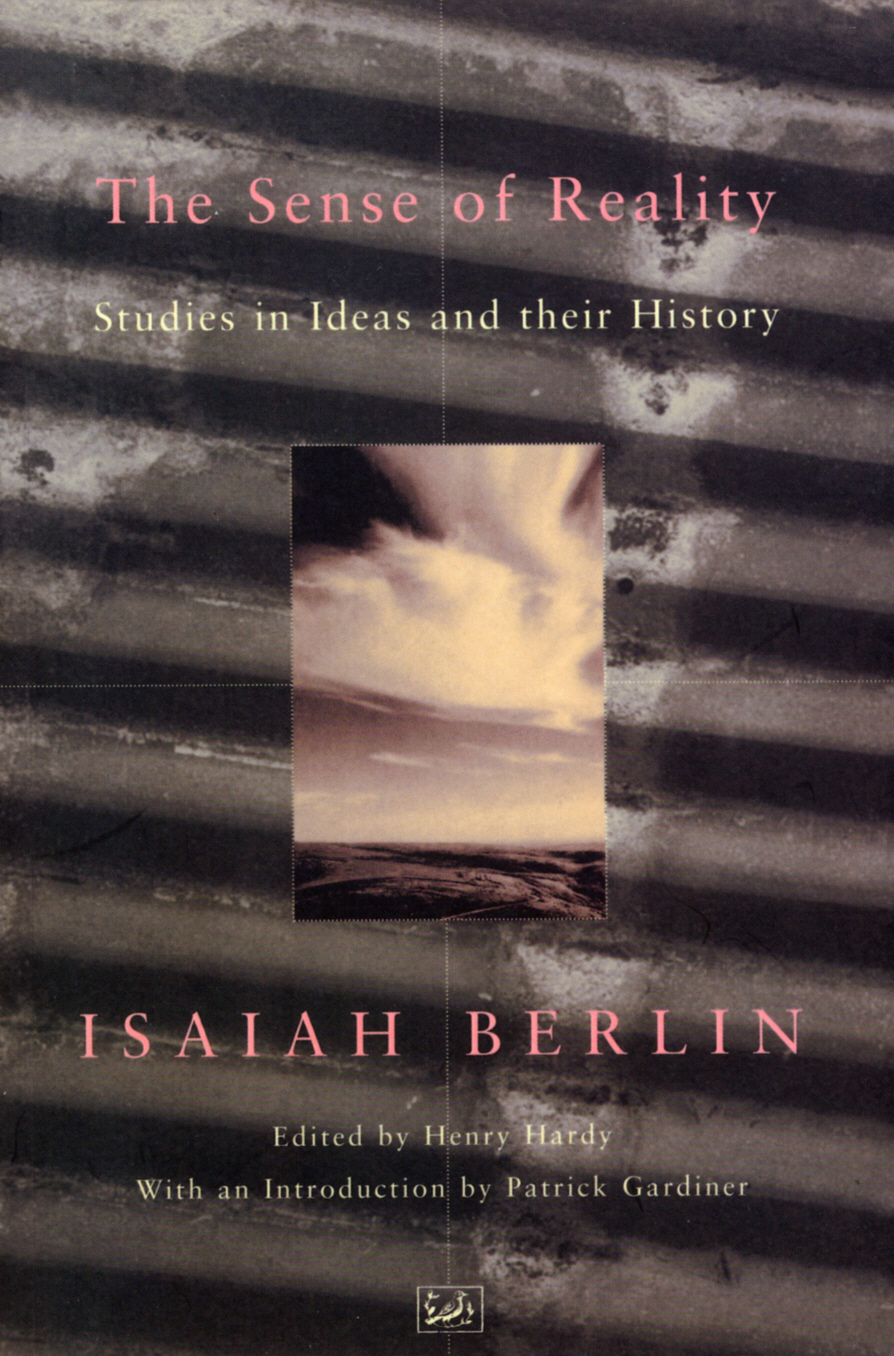 The Sense Of Reality Studies in Ideas and their History