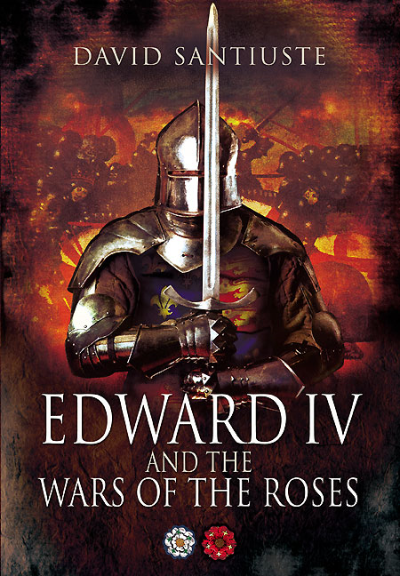 Edward IV and the War of the Roses