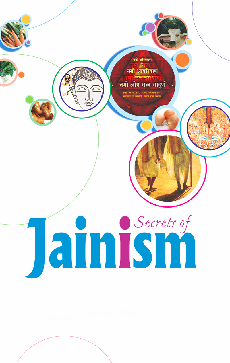 Secrets of Jainism By: Snehadeep