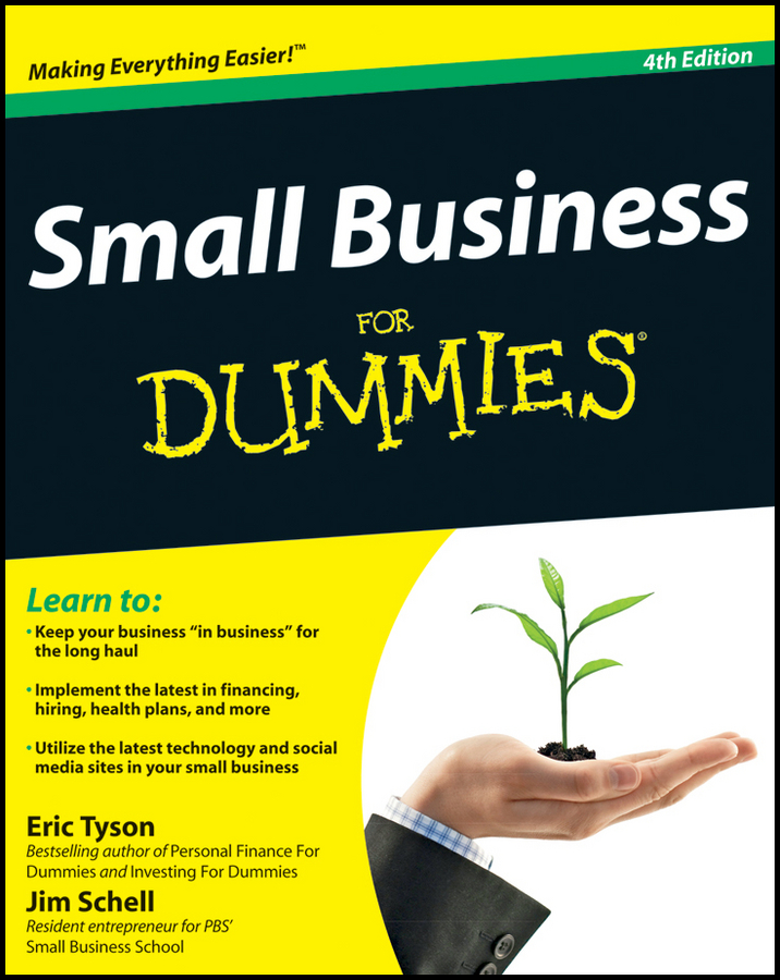 Small Business For Dummies By: Eric Tyson,Jim Schell