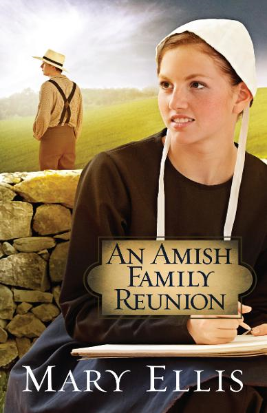 An Amish Family Reunion By: Mary Ellis