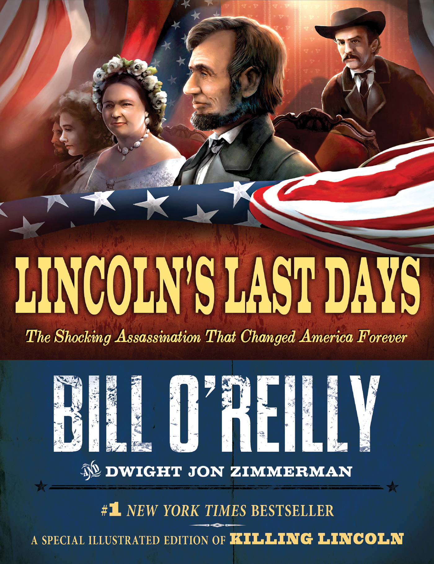 Lincoln's Last Days By: Bill O'Reilly,Dwight Jon Zimmerman
