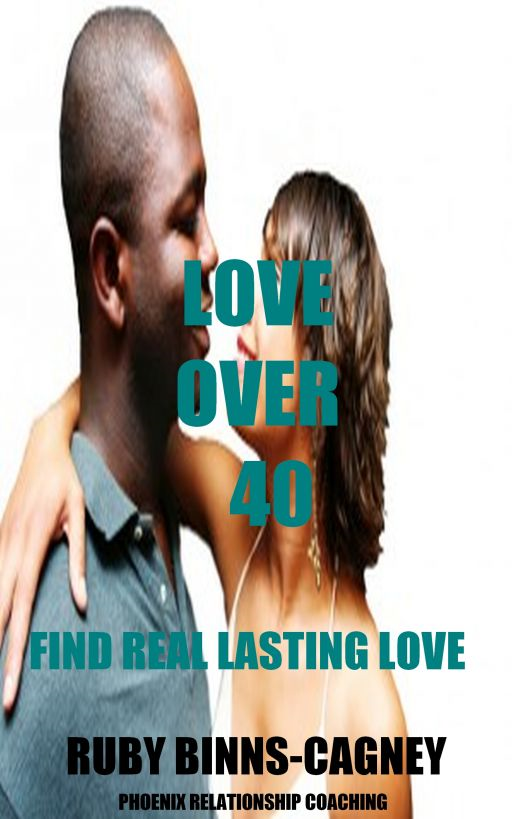 Love Over 40: Find Real Lasting Love
