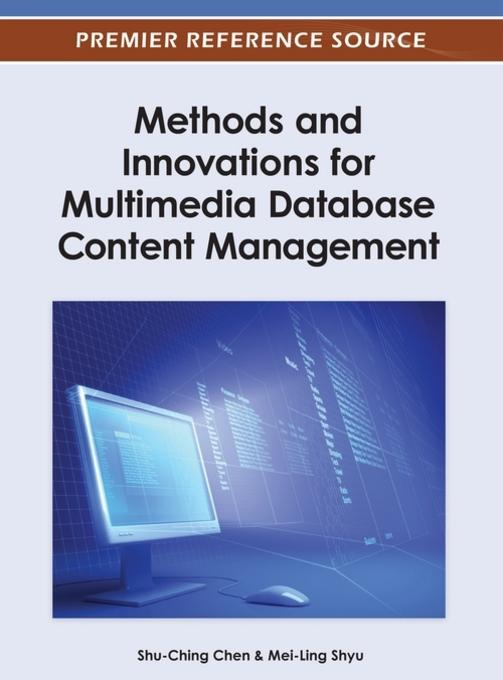 Methods and Innovations for Multimedia Database Content Management