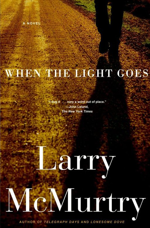 When the Light Goes By: Larry McMurtry