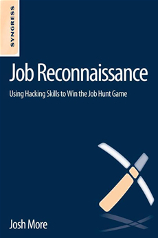 Job Reconnaissance Using Hacking Skills to Win the Job Hunt Game