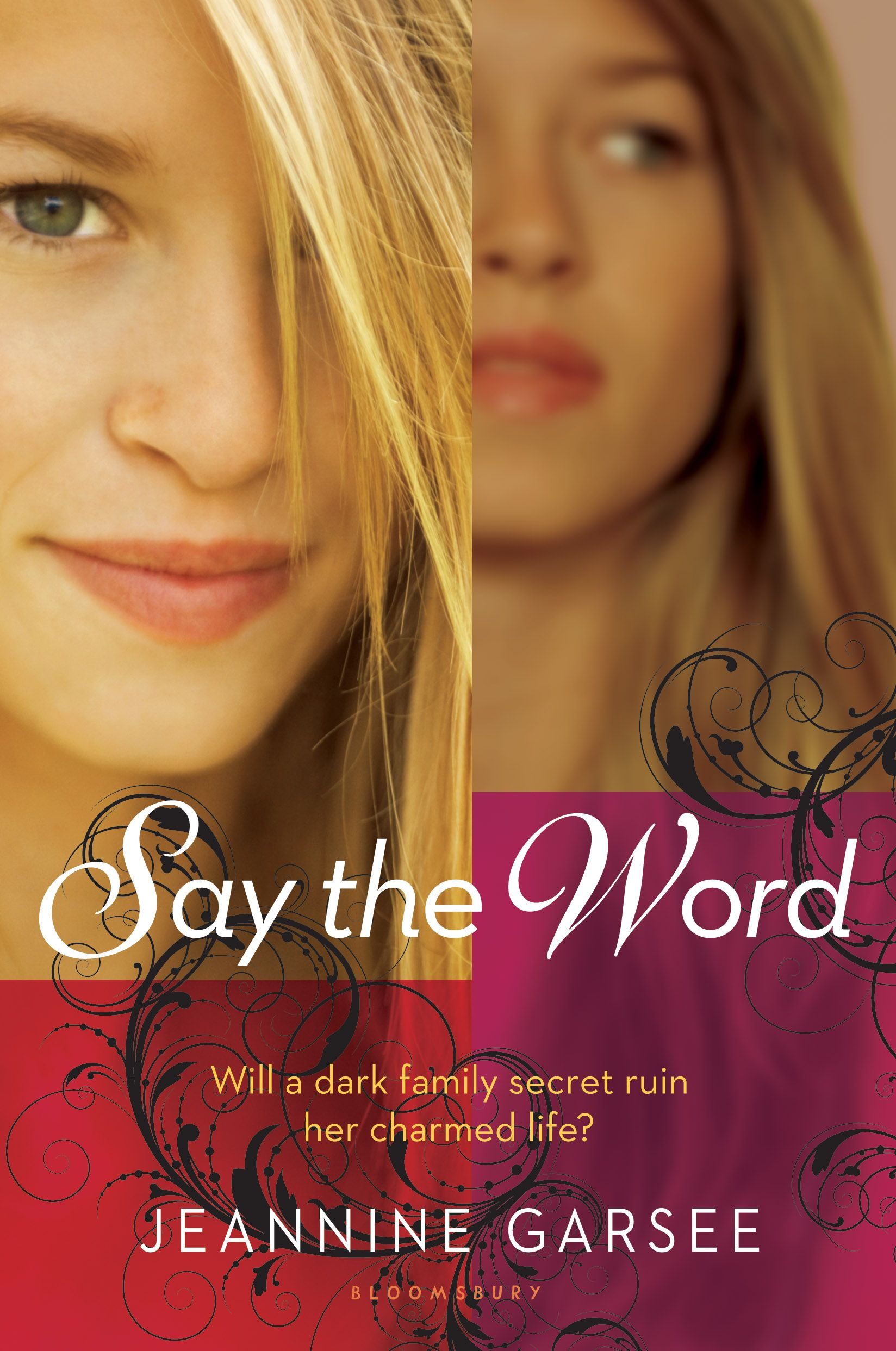 Say the Word By: Jeannine Garsee